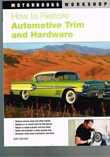 How to Restore Automotive Trim and Hardware by John Gunnell
