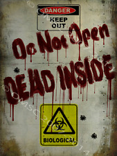 Dead Inside Zombie Warning Metal Sign, ManCave, Gameroom Decor