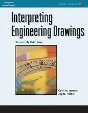 Interpreting Engineering Drawings (Drafting and Design), Helsel, Jay, Jensen, Ce