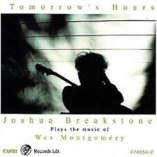 Tomorrow's Hours - Joshua Breakstone (2002, CD NEUF)