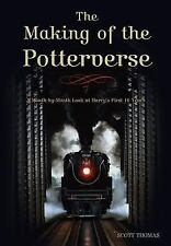 Excellent, The Making of the Potterverse: A Month-By-Month Look at Harry's First