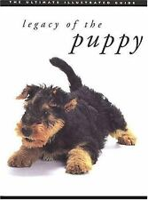 Legacy of the Puppy: The Ultimate Illustrated Guide Hiromi Nakano, Hiroyuki Uek