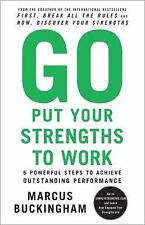 GO PUT YOUR STRENGTHS TO WORK by MARCUS BUCKINGHAM (PAPERBACK) NEW