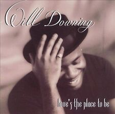 Love's The Place To Be by Will Downing CD (Brand New, Sealed)