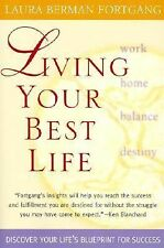 Living Your Best Life PA: Ten Strategies for Getting From Where You Are to Where