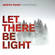 North Point Christmas Let There Be Light 2013 Capital CD Nathan Nockels producer
