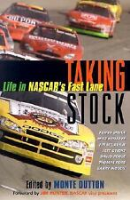 Taking Stock: Life in Nascar's Fast Lane, Monte Dutton, Very Good, Motor Sports,