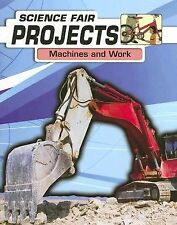 Machines and Work (Science Fair Projects)