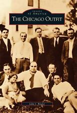 The Chicago Outfit (IL) (Images of America) by Binder, John J.