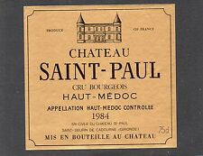 HAUT MEDOC CRU BOURGEOIS VIEILLE ETIQUETTE CHATEAU SAINT PAUL 1984 75 CL §19/11§