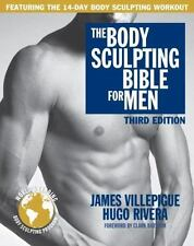 The Body Sculpting Bible for Men, Third Edition: The Wa
