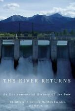 The River Returns : An Environmental History of the Bow by Matthew Evenden,...