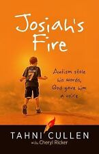 NEW Josiah's Fire: Autism by Tahni Cullen Advance Review Copy, Paperback