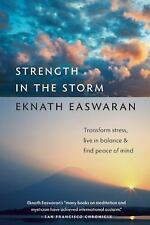 Strength in the Storm: Transform Stress, Live in Balance and Find Peace of Mind