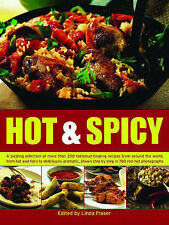 The Ultimate Hot and Spicy Cookbook: 200 of the Most Fiery, Mouth-searing and Pa