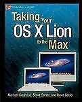 NEW - Taking Your OS X Lion to the Max (Technology in Action)
