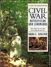 Civil War Battlefields and Landmarks: A Guide to the National Park Sites