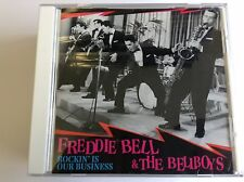 Freddie Bell - Rockin' Is Our Business CD