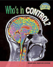 Who's in Control? (Life Processes and Living Things), Silverman, Buffy, New Book