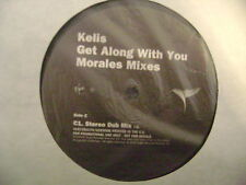 "KELIS - GET ALONG WITH YOU 12"" PROMO 2000 (MORALES MIXES) EXC CONDITION"