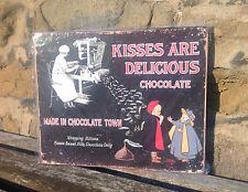 Shabby retrò TARGA cioccolato Kisses sono deliziosi metallo segno