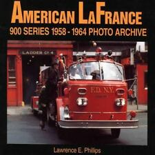 American LaFrance 900 Series 1958-1964 Photo Archive-ExLibrary