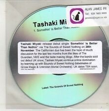 (CU597) Tashaki Miyaki, Somethin' Is Better Than Nothin' - DJ CD