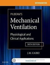 Workbook for Pilbeam's Mechanical Ventilation : Physiological and Clinical...