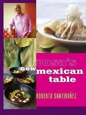 Rosa's New Mexican Table: Friendly Recipes for Festive Meals