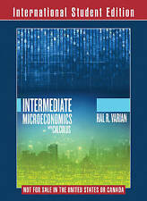 Intermediate Microeconomics with Calculus: A Modern Approach by Hal R. Varian (…