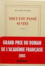 Tout est passé si Vite - Jean-Noël Pancrazi  - Prix Du Roman - Nrf 2003