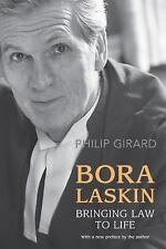 Bora Laskin: Bringing Law to Life (Osgoode Society for Canadian Legal -ExLibrary
