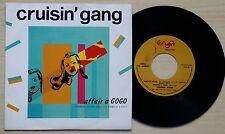 """CRUISIN' GANG - AFFAIR A GOGO - 45 GIRI 7"""" ITALY"""