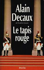 ALAIN DECAUX - LE TAPIS ROUGE - PERRIN
