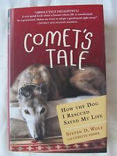Comet's Tale: How the Dog I Rescued Saved My Life, Padwa, 2012 HC 1st Edition