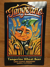 """Tangerine Wheat Beer - Lost Brewing Co. Metal Sign - New & Free Shipn. 17"""" x 11"""""""
