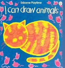 I Can Draw Animals (Playtime Series) by Gibson, Ray