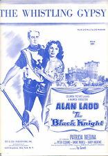 "THE BLACK KNIGHT Sheet Music ""The Whistling Gypsy"" Alan Ladd Patricia Medina"