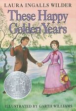 Little House: These Happy Golden Years 8 by Laura Ingalls Wilder (1953,...