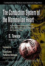 The Conduction System of the Mammlian Heart: An Anatomico-Histological-ExLibrary