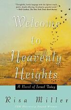 Welcome to Heavenly Heights: A Novel