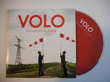 VOLO : TOUJOURS A COTE [ CD SINGLE PORT GRATUIT ]