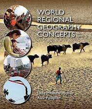 World Regional Geography Concepts, Professor Lydia Mihelic Pulsipher