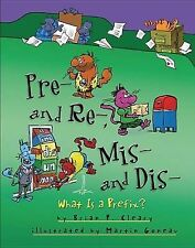 Pre- And Re-, Mis- And Dis-: What Is a Prefix? by Brian P Cleary (Hardback,...