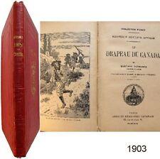 Le drapeau du Canada 1903 Gustave Derennes illustrations Massé Beuzon Besnier