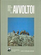Gli avvoltoi - Gianni Benasco - Fabio Perco - Libro nuovo in offerta !