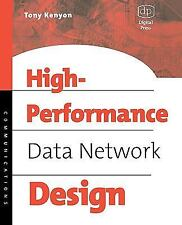High Performance Data Network Design : Design Techniques and Tools by Tony...