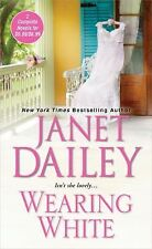 Wearing White by Janet Dailey (2015, Paperback)