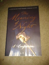 The Meaning Of Night A Confession Michael Cox PB novel Victorian serial killer