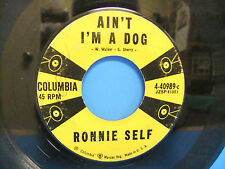 Ronnie Self Ain't I'm A Dog / Rocky Road Blues 1957 45 Single Columbia 4-40989-c